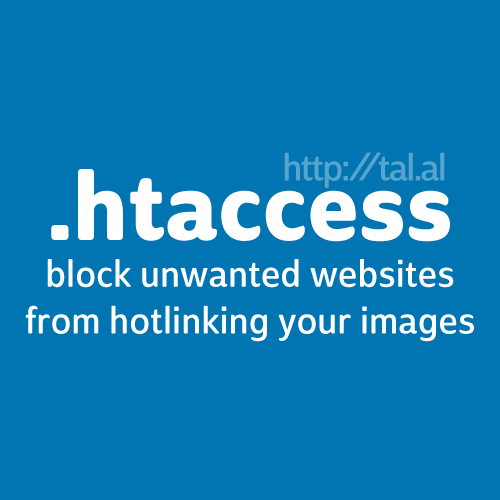 .HTACCESS - Block unwanted websites from hotlinking your images